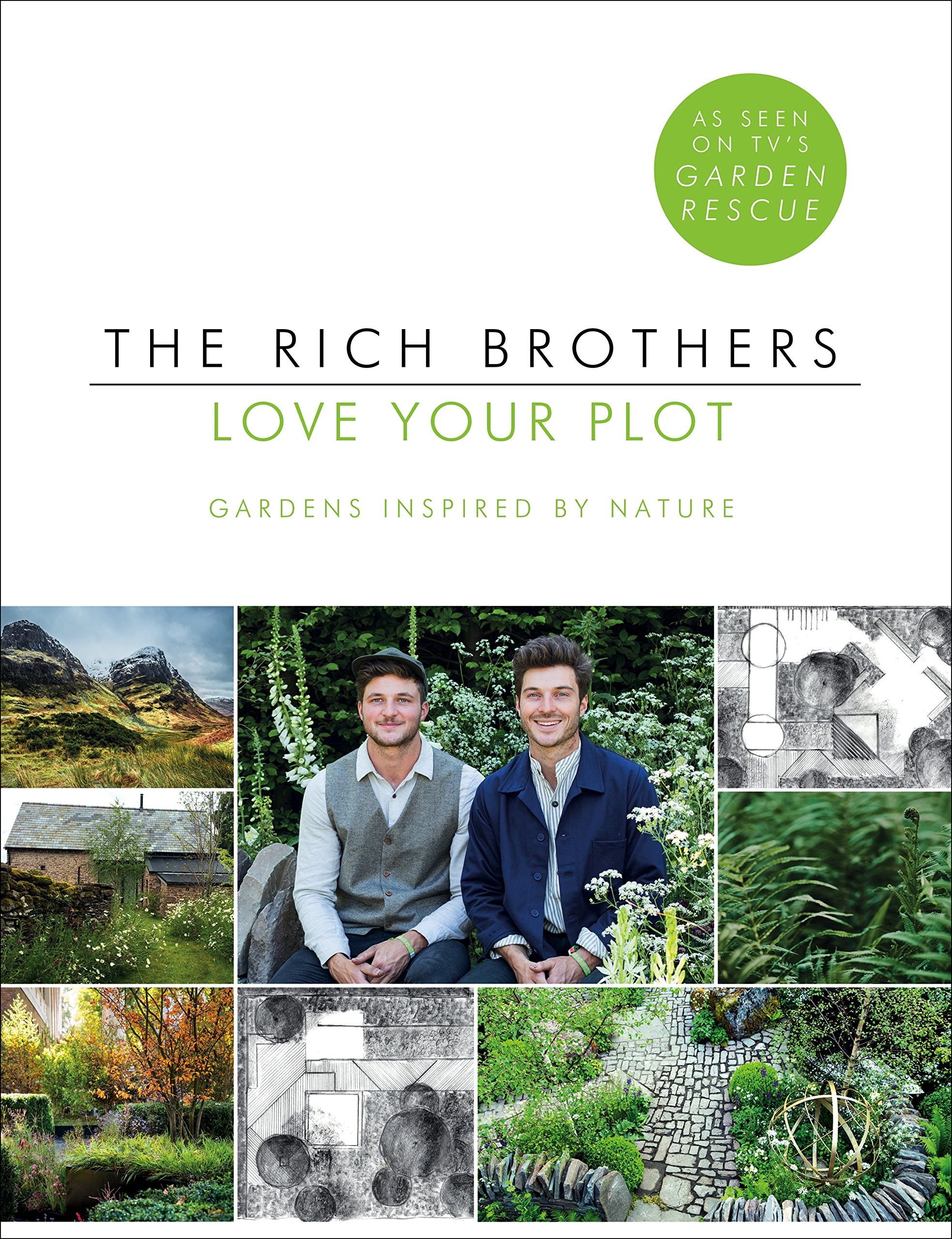 Love Your Plot: Gardens Inspired by Nature: Amazon.co.uk: Rich
