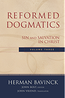 Reformed dogmatics christology kindle edition by geerhardus j reformed dogmatics volume 3 sin and salvation in christ fandeluxe Images