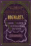 Historias breves de Hogwarts: Poder, Política y Poltergeists Pesados (Pottermore Presents (Español))