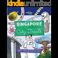 City Trails - Singapore (Lonely Planet Kids)