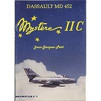 Mystère II C : Dassault MD 452 (Document'air)