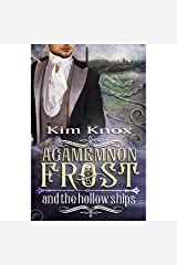 Agamemnon Frost and the Hollow Ships: Agamemnon Frost, Book 2 Audible Audiobook