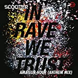In Rave We Trust - Amateur Hour (Anthem Mix)