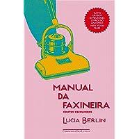 Manual da faxineira - Contos escolhidos