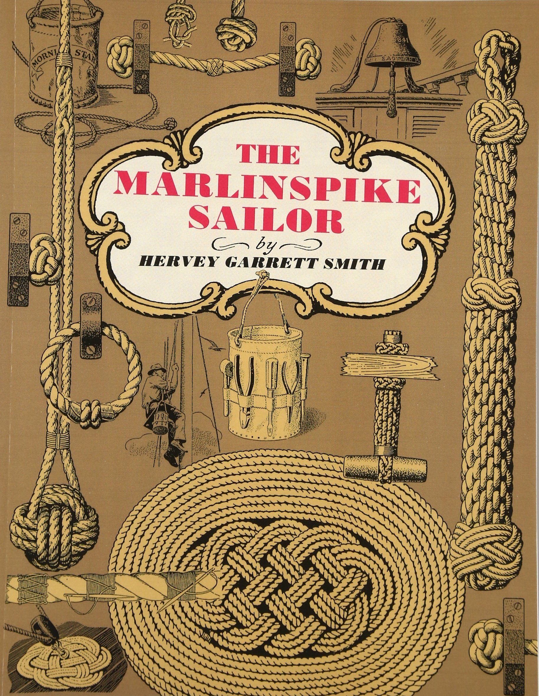 The Marlinspike Sailor: Hervey Garrett Smith: 8601400759493: Amazon.com:  Books