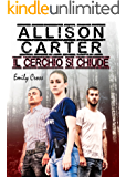 Allison Carter: Il cerchio si chiude
