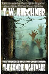 The Zombie Nightmare (THE TROUBLED SOULS OF GOLDIE RICH Book 3) Kindle Edition