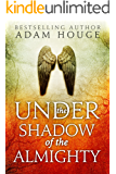 Under the Shadow of the Almighty (English Edition)