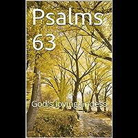 Psalms 63: God's lovingkindess (English Edition)