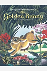Margaret Wise Brown's The Golden Bunny Kindle Edition