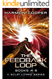 The Feedback Loop (Books 4-6): Sci-fi LitRPG Series (The Feedback Loop Box Set Book 2)