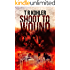 Shoot to Wound: A Suspense Thriller