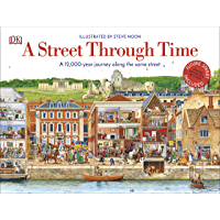 A Street Through Time: A 12,000 Year Journey Along the Same Street