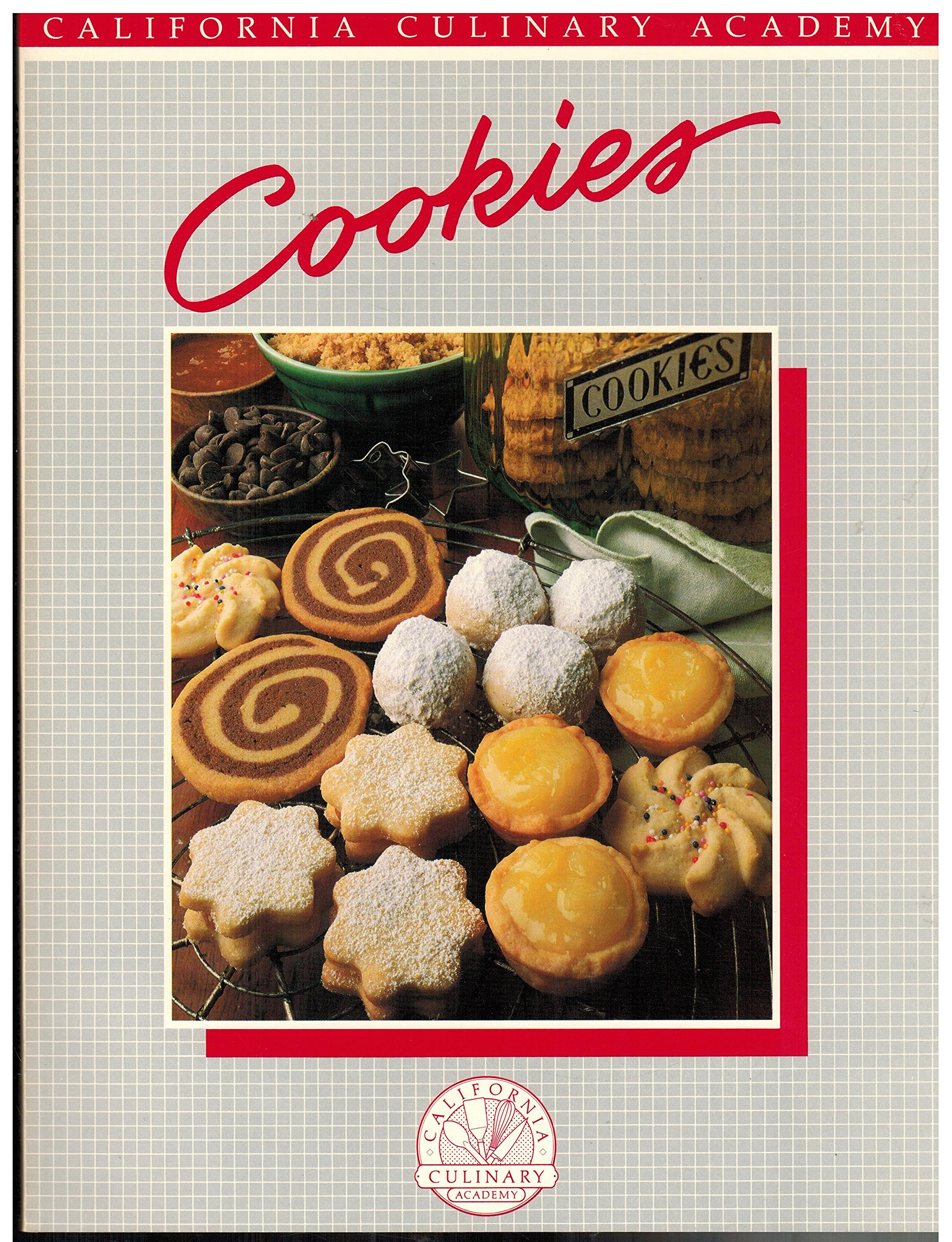 Cookies (California Culinary Academy series): Cynthia Scheer