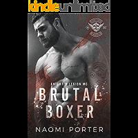 Brutal Boxer (Knight's Legion MC Book 4)
