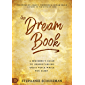 The Dream Book: A Beginner's Guide to Understanding God's Voice While You Sleep