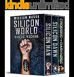 Silicon World: Man vs. Machine (3 Book Bundle)