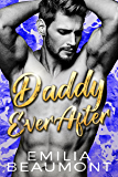 Daddy Ever After (a Billionaire Romance)
