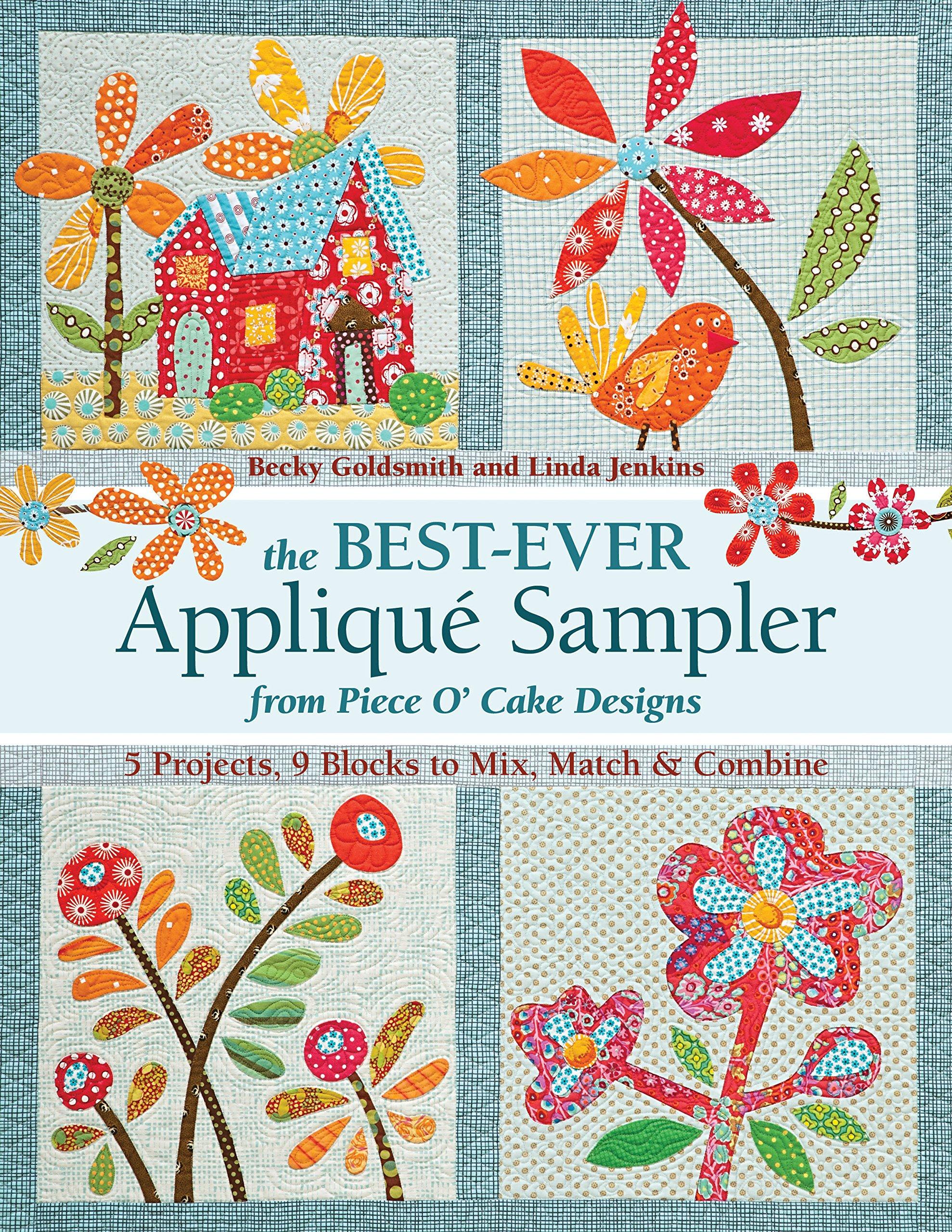 The Best-Ever Applique Sampler from Piece O'Cake Designs