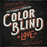 Color Blind: Love [Explicit]