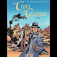 La Croix de Cazenac - tome 9 – L'Ennemi (French Edition)