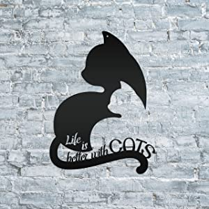 Tamengi Life is Better with Cats Metal Sign Wall Hanging Wall Address Plaque Room Decor Monogram Wall Art Outdoor Indoor Metal Sign 18inch