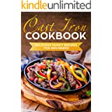 Cast Iron Cookbook: Delicious Family Recipes for Beginners
