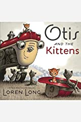 Otis and The Kittens Kindle Edition