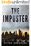 The Imposter: A novella by Peter Gregoire
