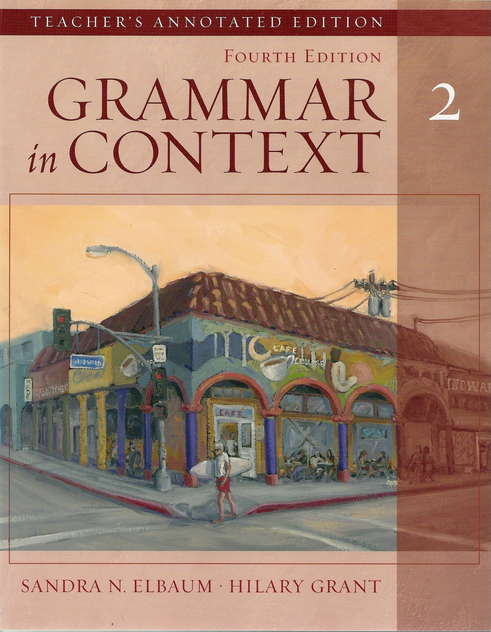 Grammar in Context 2, Fourth Edition (Teacher's Annotated Edition) PDF