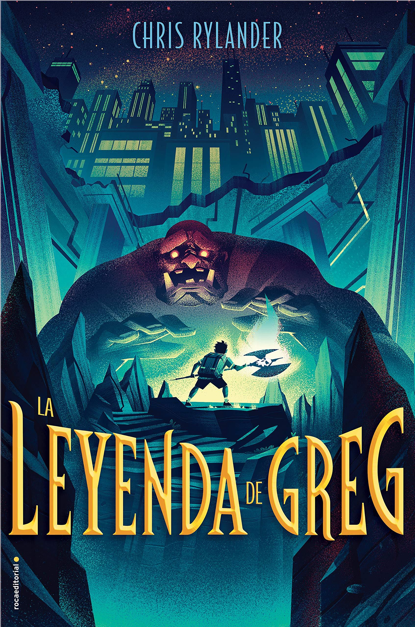 La leyenda de Greg (Roca Juvenil): Amazon.es: Rylander, Chris, Sastre, Raúl: Libros
