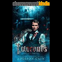 Catacombs (English Edition)