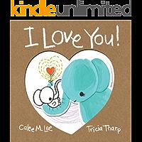 I Love You! (Xist Children's Books)