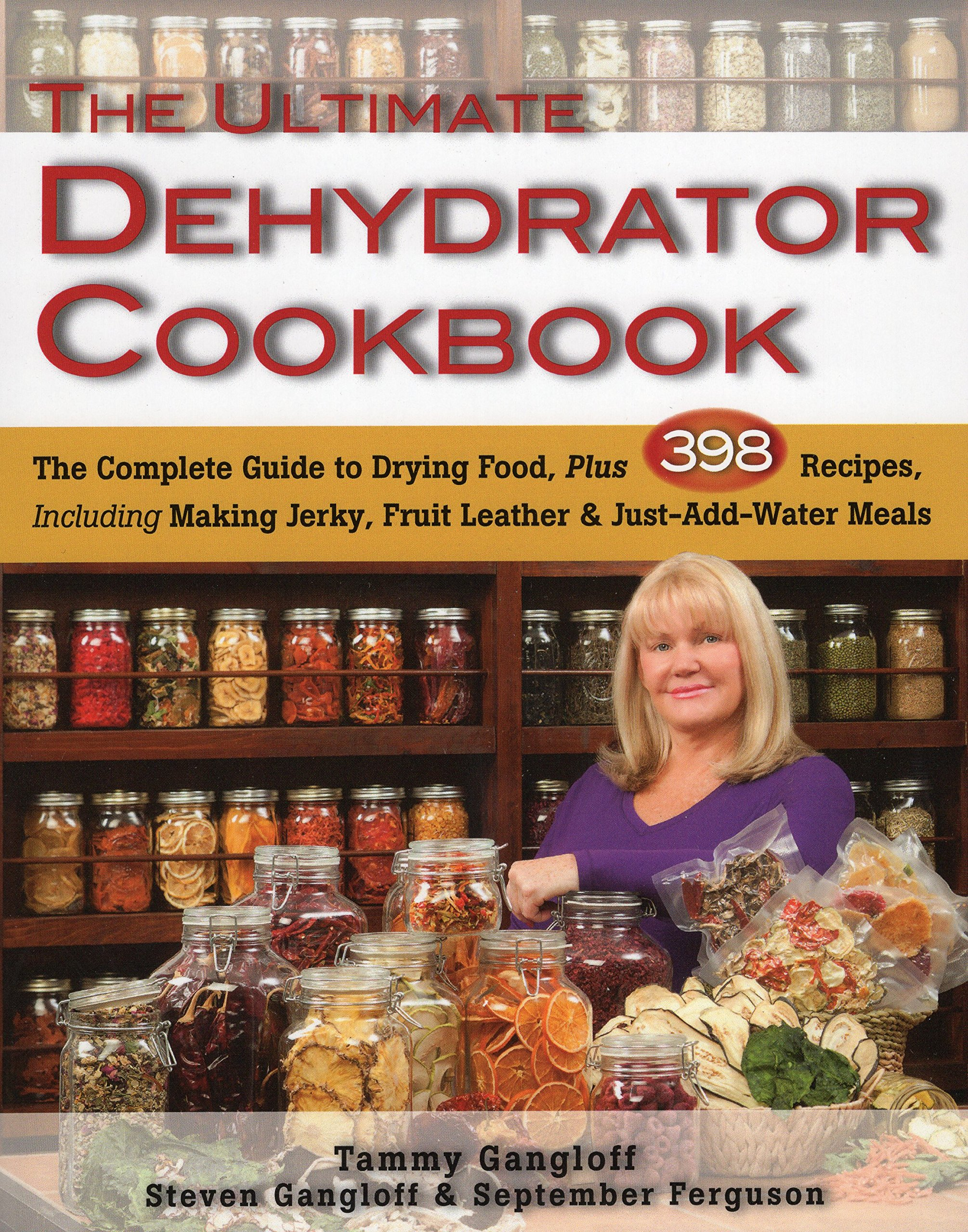 Ultimate Dehydrator Cookbook Including Just Add Water product image