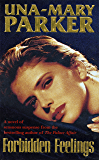 Forbidden Feelings: A sizzling novel of suspense and passion