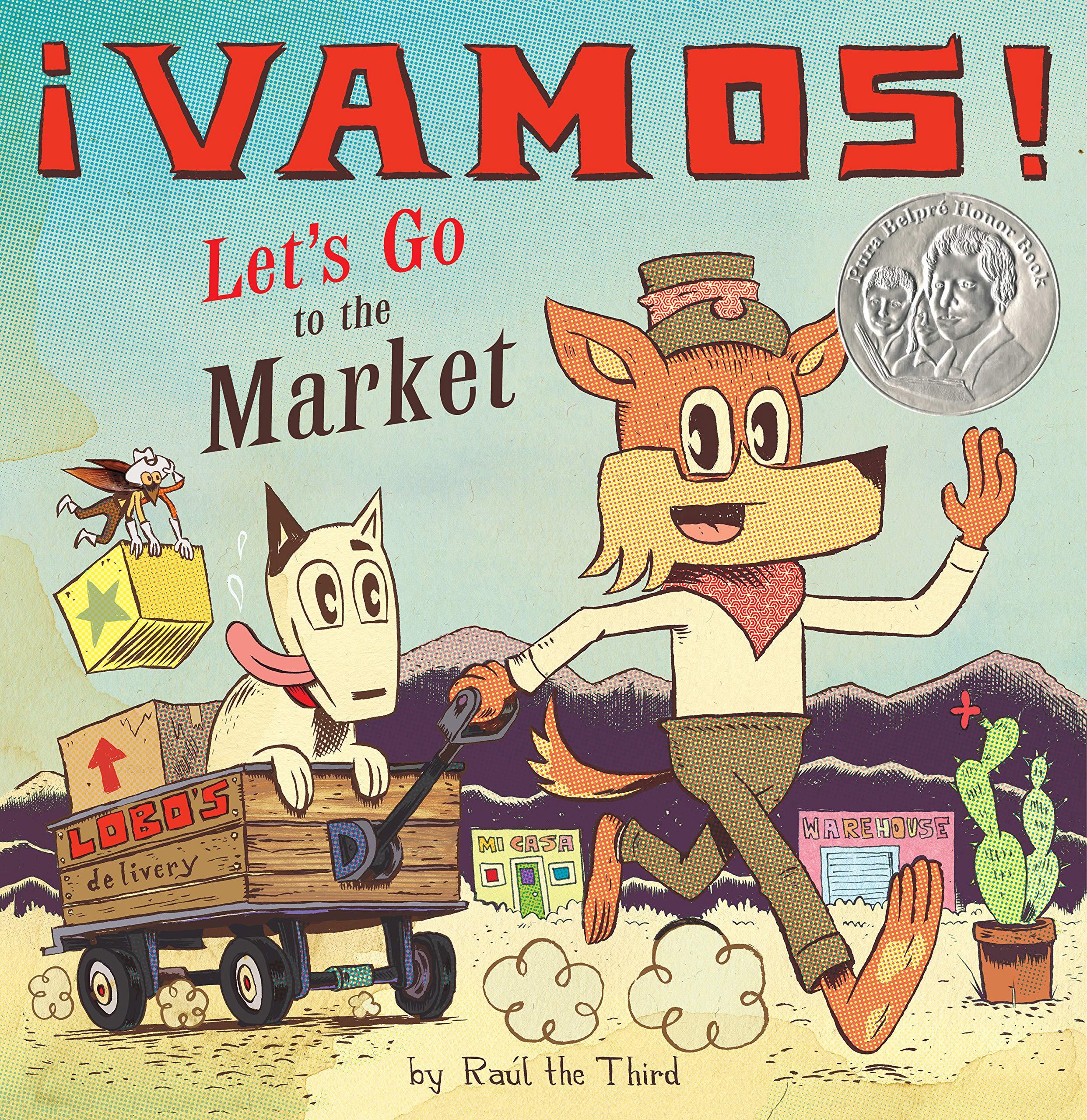 Amazon.com: ¡Vamos! Let's Go to the Market (World of ¡Vamos!):  9781328557261: Raúl the Third III: Books