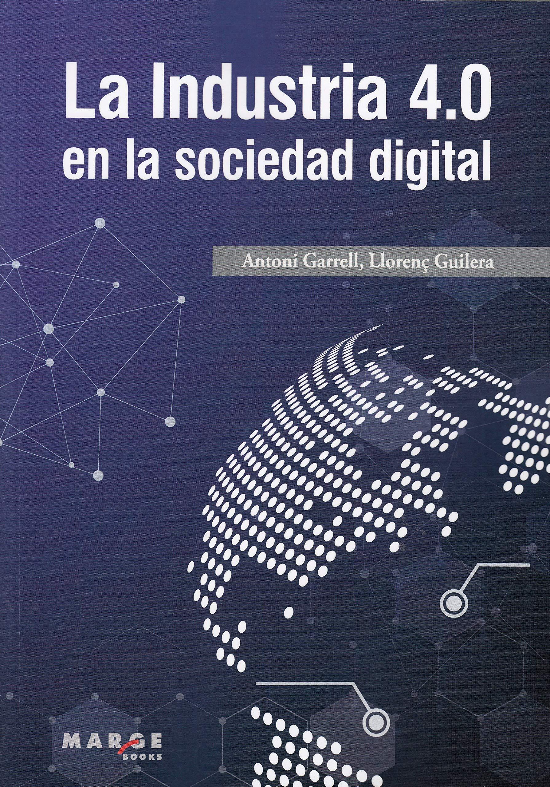 La Industria 4.0 en la sociedad digital (Gestiona)