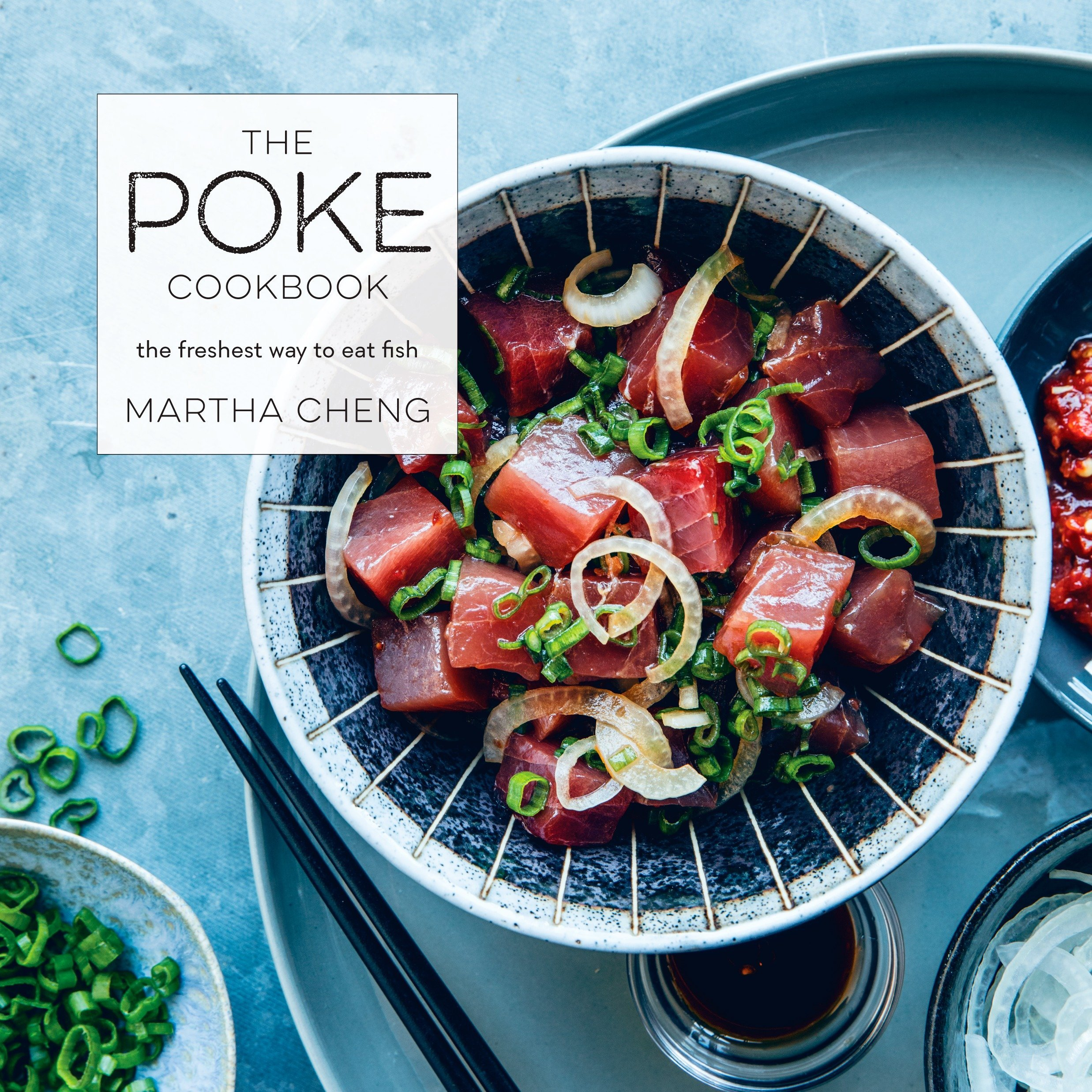 The Poke Cookbook: The Freshest Way to Eat Fish by CLARKSON POTTER (Image #1)