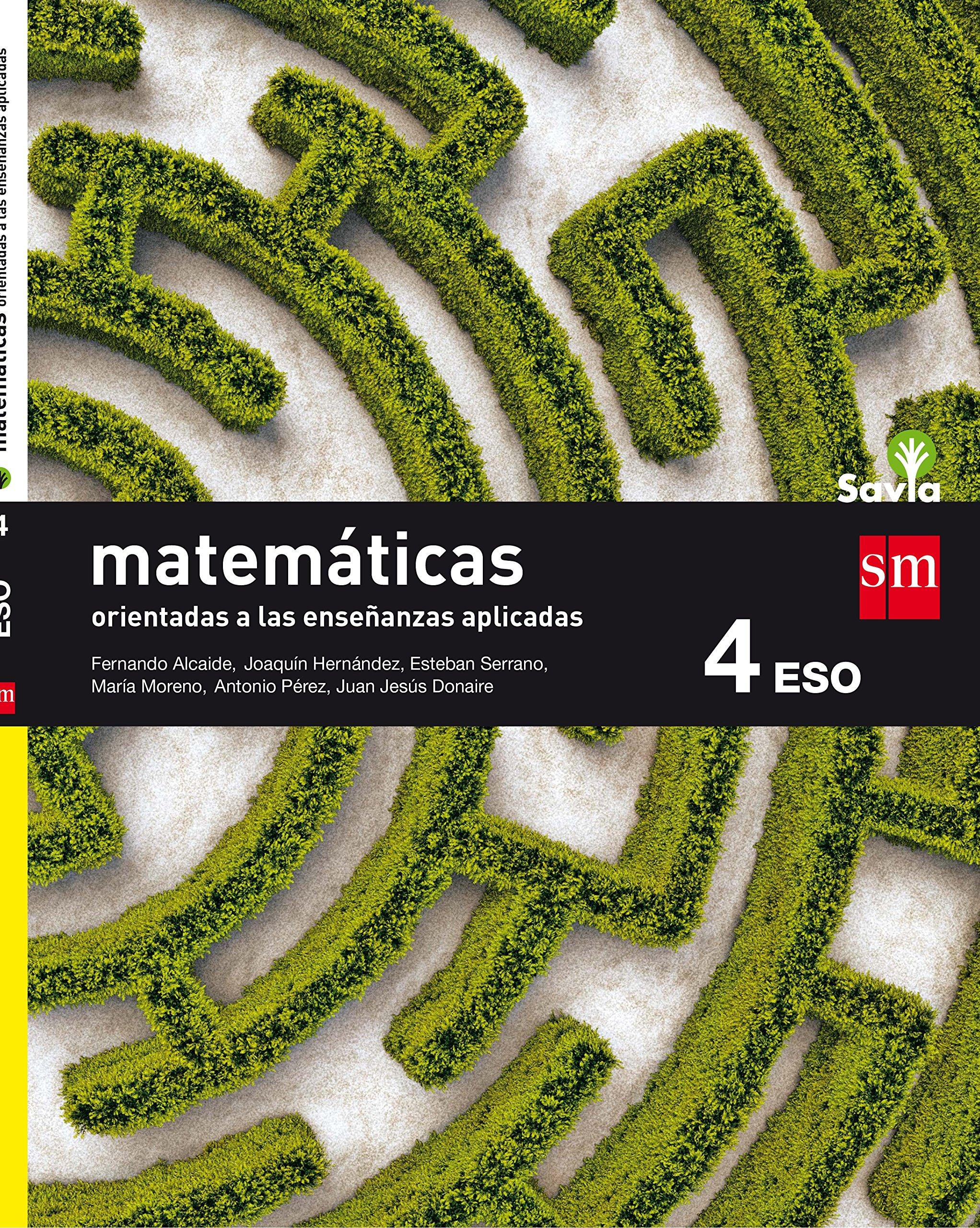 Matemáticas orientadas a las ciencias aplicadas. 4 ESO. Savia ...