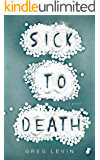 Sick to Death