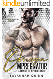 Omega Mpreg-Nator: A Baby for the Alpha Billionaire (Gay MM Male Pregnancy) (What He Desires)