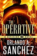 The Operative : A Division 13 Story Kindle Edition