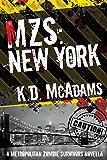 MZS: New York (Metropolitan Zombie Survivors Book 2)