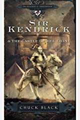 Sir Kendrick and the Castle of Bel Lione (The Knights of Arrethtrae) Paperback