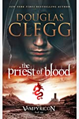 The Priest of Blood: A Dark Fantasy Vampire Epic (The Vampyricon Book 1) Kindle Edition