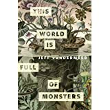 This World Is Full of Monsters: A Tor.com Original (Kindle Single)