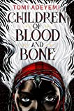 Children of blood and bone. The Orisha legacy. Volume 1