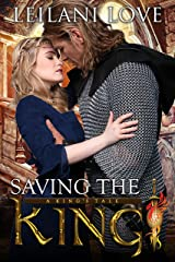 Saving the King (A King's Tale Book 1) Kindle Edition