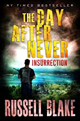 The Day After Never - Insurrection (Book 5) Kindle Edition