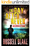 The Day After Never - Insurrection (Book 5) (English Edition)